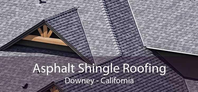 Asphalt Shingle Roofing Downey - California