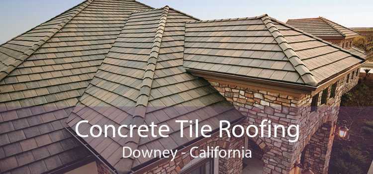 Concrete Tile Roofing Downey - California