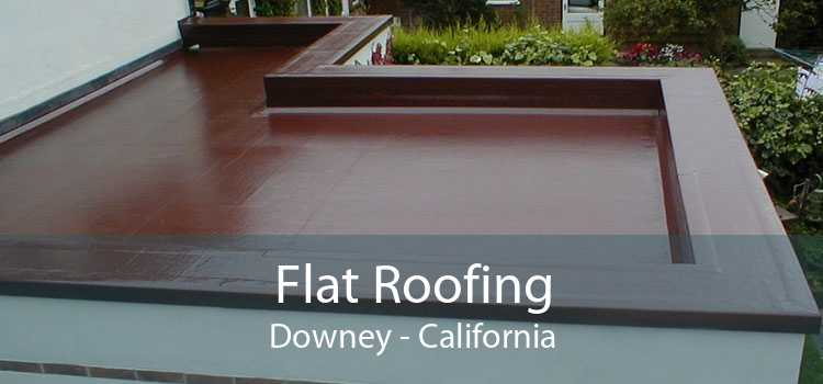Flat Roofing Downey - California