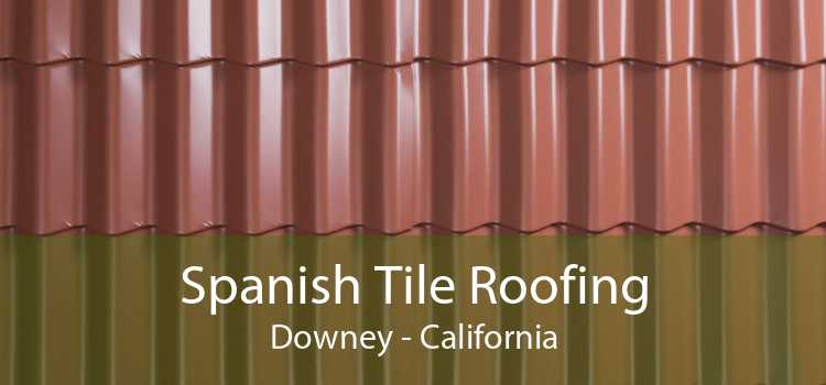 Spanish Tile Roofing Downey - California